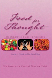 Buy The Book – Food For Thought – An Epigenetic Guide to Wellness, online at: Barnes and Noble and Amazon. Book this BLOG is based on